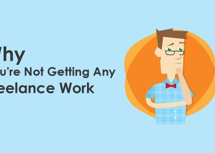 why not getting freelance work