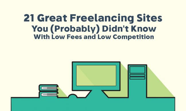 21+ New Low Competition Freelancing Sites You Should Join in 2019