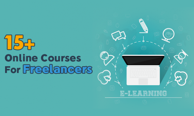 15+ Online Courses You Should Take To Become A Better Freelancer