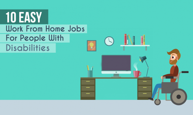 10 Easy Work From Home Jobs For Disabled People