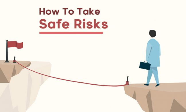 how to take safe risks